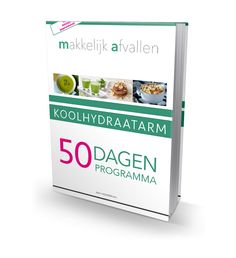 Ervaringen Koolhydraatarm 50 Dagen Programma